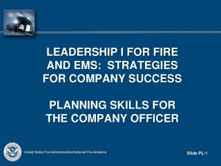 Leadership I for fire and  ems :  strategies for company success