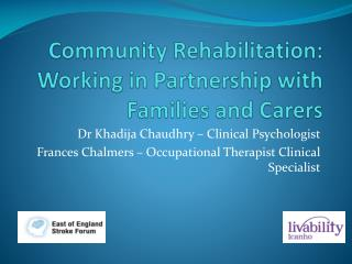 Community Rehabilitation: Working in Partnership with Families and Carers