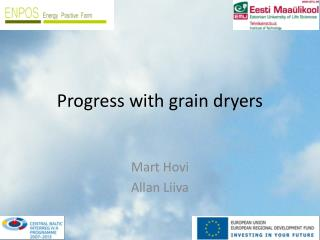 Progress with grain  dryers