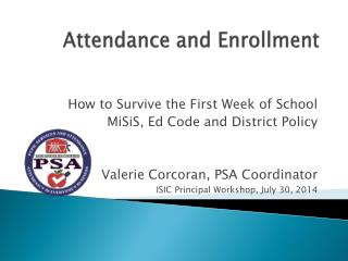 Attendance and Enrollment