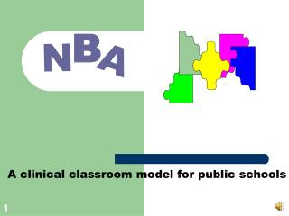 A clinical classroom model for public schools