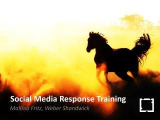 Social Media Response Training