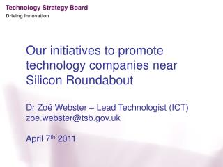 Our initiatives to  promote  technology companies near Silicon Roundabout