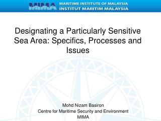 Designating a Particularly Sensitive Sea Area: Specifics, Processes and Issues