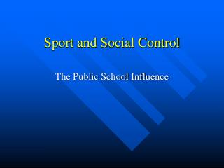 Sport and Social Control