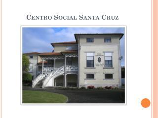 Centro Social Santa Cruz