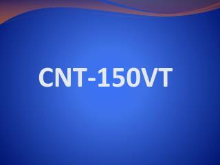 CNT-150VT