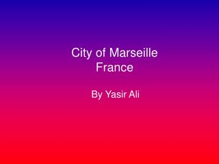 City of Marseille France