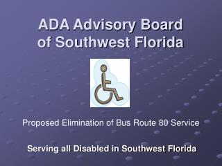 ADA Advisory Board of Southwest Florida