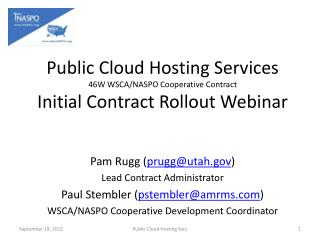 Public Cloud Hosting Services 46W WSCA/NASPO Cooperative Contract Initial Contract Rollout Webinar