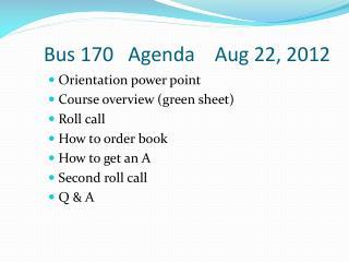 Bus 170   Agenda    Aug 22, 2012