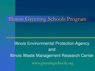 Illinois Greening Schools Program