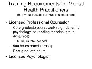 Training Requirements for Mental Health Practitioners (health.state.tn/Boards/index.htm)