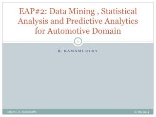 EAP#2: Data Mining , Statistical Analysis and Predictive Analytics for Automotive Domain