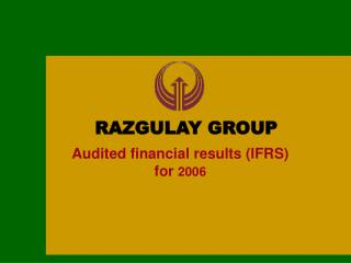 Audited financial results (IFRS)  for  200 6
