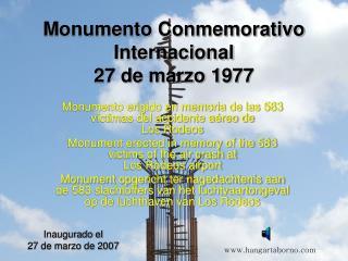 Monumento Conmemorativo Internacional 27 de marzo 1977