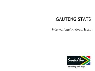 GAUTENG STATS International Arrivals Stats