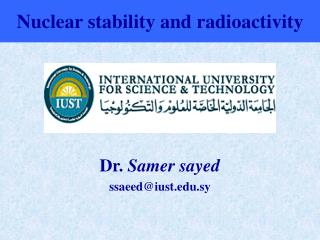 Nuclear stability and radioactivity
