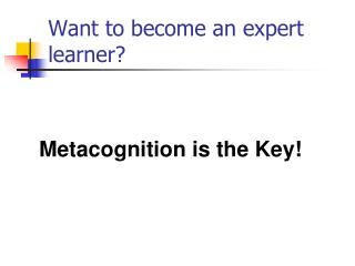 Want to become an expert learner?