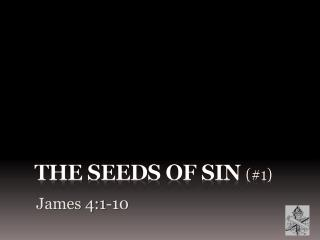 The Seeds of Sin  (#1)