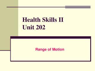 Health Skills II Unit 202