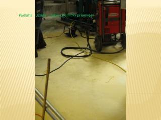 Podlaha    Ucrete     ťažký chemický priemysel