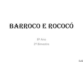 Barroco e Rococó