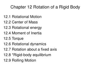 Chapter 12 Rotation of a Rigid Body