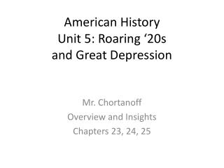 American History Unit 5: Roaring '20s  and Great Depression