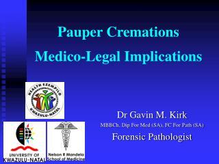 Pauper Cremations Medico-Legal Implications