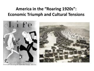 "America in the ""Roaring 1920s"":  Economic Triumph  and  Cultural Tensions"