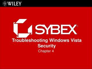 Troubleshooting Windows Vista Security