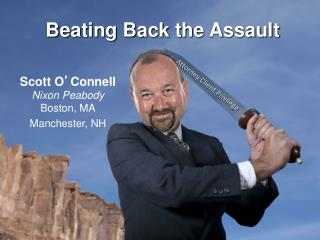 Beating Back the Assault