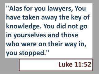 Luke 11:52
