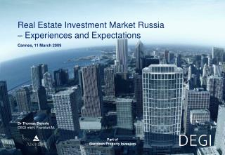 Real Estate Investment Market Russia – Experiences and Expectations
