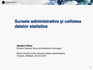 Sursele administrative  şi calitatea datelor statistice