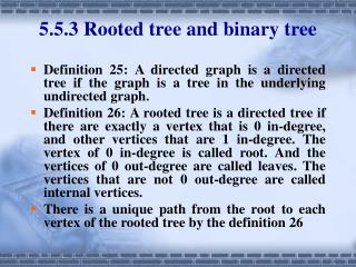 5.5.3 Rooted tree and binary tree