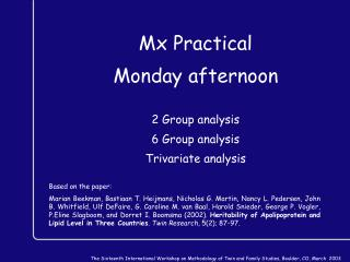 Mx Practical Monday afternoon 2 Group analysis 6 Group analysis Trivariate analysis