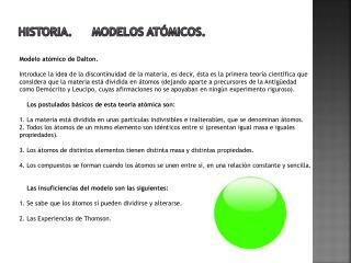 Historia. Modelos atómicos.