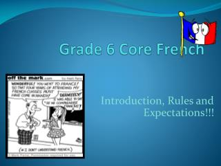 Grade  6  Core French