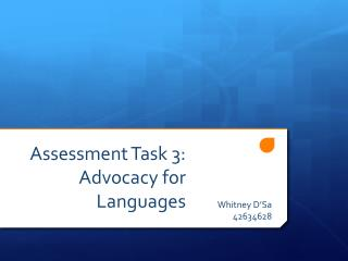 Assessment Task 3: Advocacy for Languages