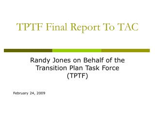 TPTF Final Report To TAC