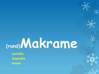 ( rund) Makrame