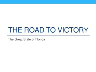 The Road to victor y