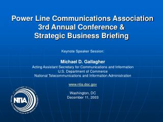 Power Line Communications Association  3rd Annual Conference &  Strategic Business Briefing