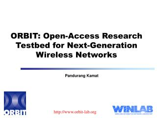 ORBIT: Open-Access Research Testbed for Next-Generation Wireless Networks