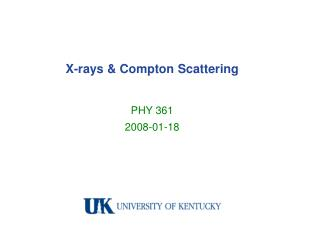 X-rays & Compton Scattering