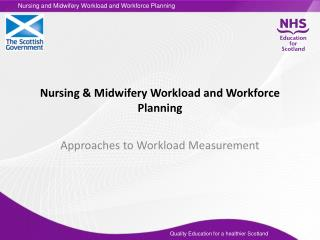 Nursing & Midwifery Workload and Workforce Planning