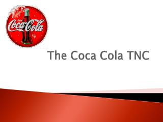 The Coca Cola TNC