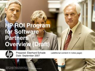 HP ROI Program for Software Partners Overview (Draft)